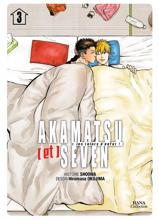 Akamatsu (et) Seven, Les colocs d'enfer ! - Tome 03